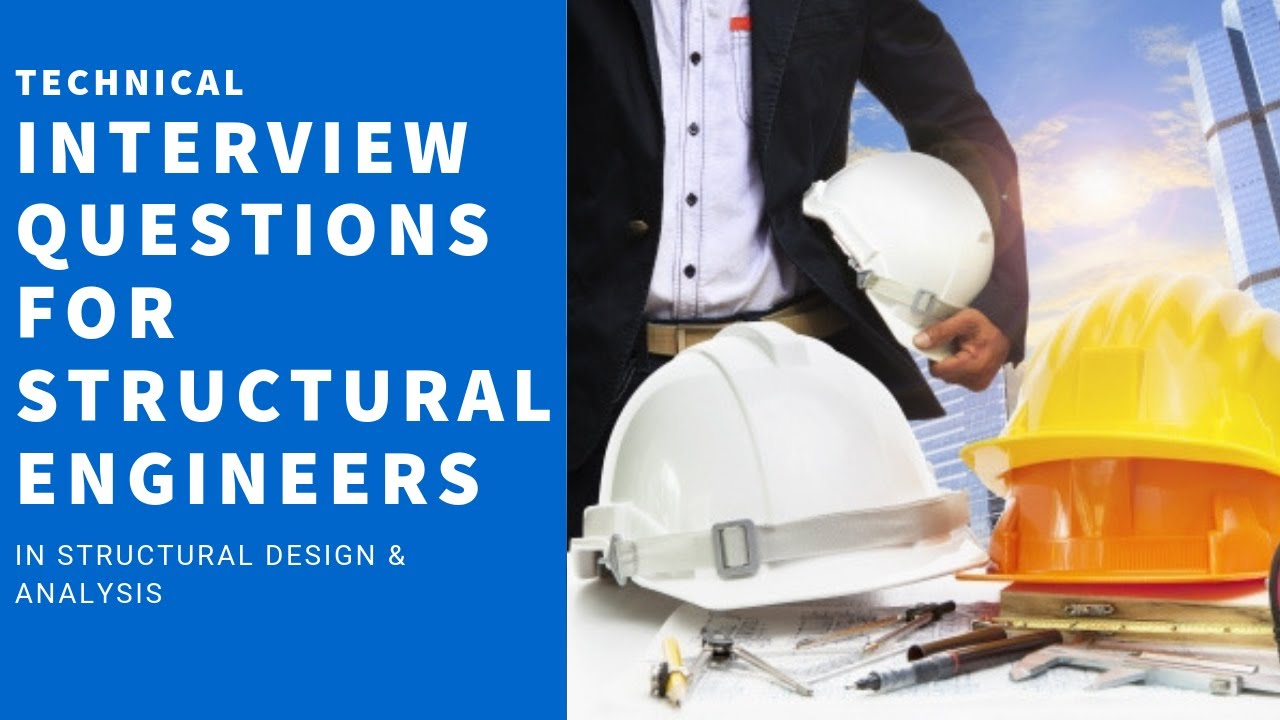 Interview Questions For Structural Engineers Youtube