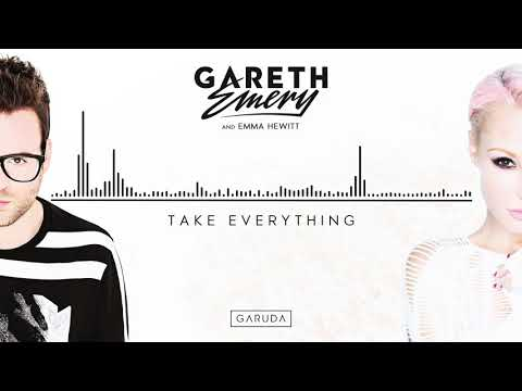 Gareth Emery & Emma Hewitt - Take Everything