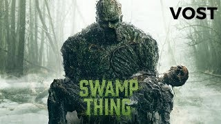 Bande annonce Swamp Thing