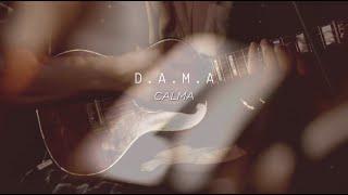 D.A.M.A - CALMA