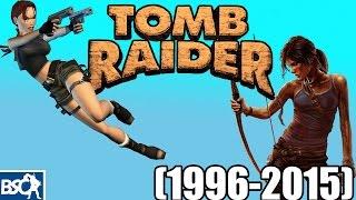 Tomb Raider  - Geçmişten Günümüze (1996-2015)