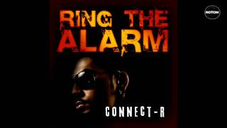 Connect-R - Ring The Alarm