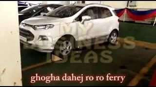 ghogha dahej ro ro ferry service, ghogha dahej ro ro ferry booking, surat bhavnagar ferry