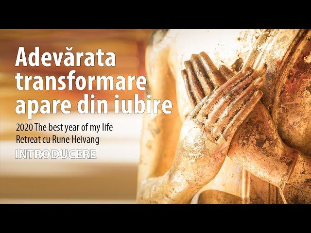 Adevărata transformare apare din iubire  - Introducere - Rune Heivang