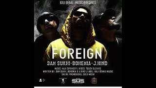 Foreign 3am Sukhi J Hind Free MP3 Song Download 320 Kbps