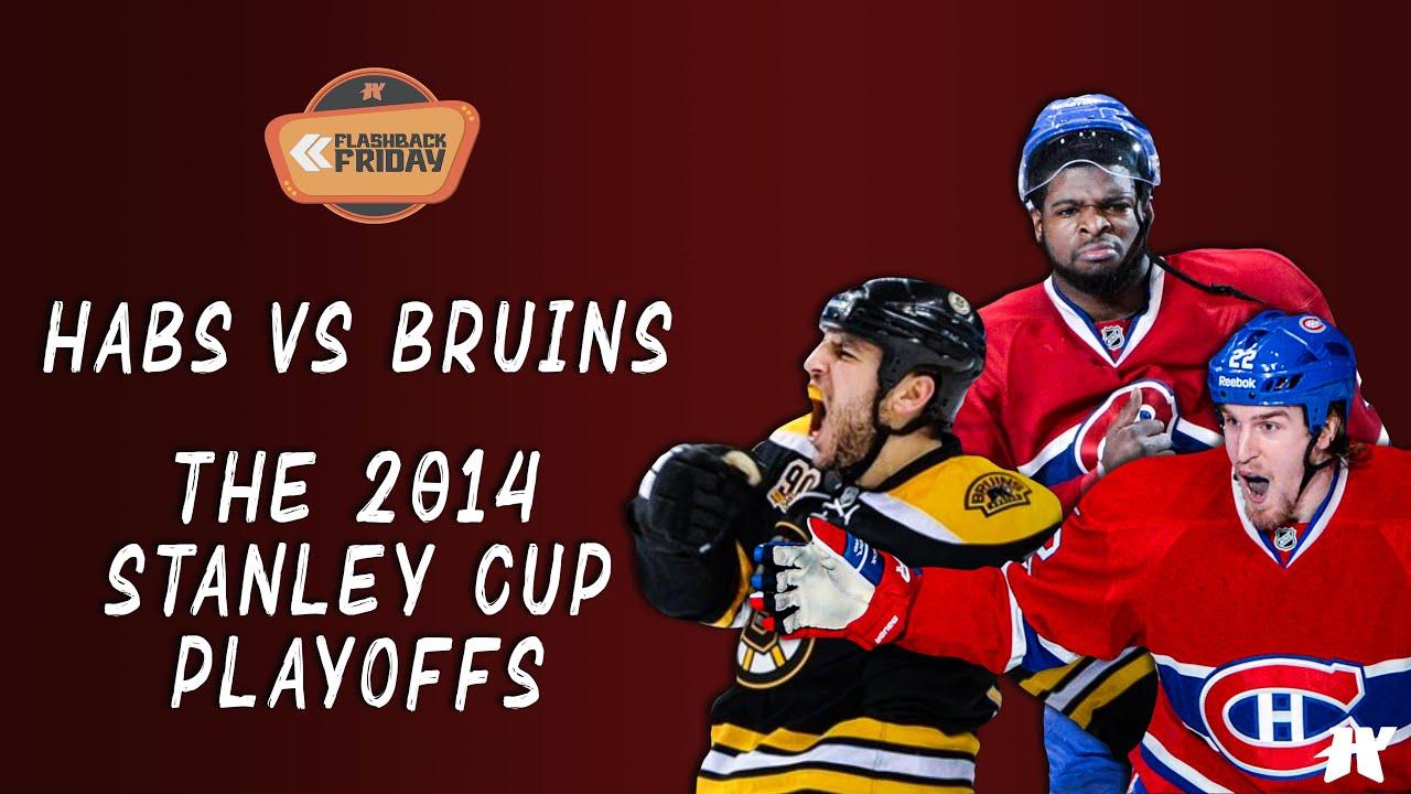 Flashback Friday Episode 3 | Habs vs Bruins Series 2014