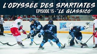 L'Odyssée des Spartiates - Episode 15 (Saison 1) - Le Glassico