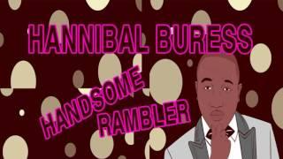 Hannibal Buress - Handsome Rambler - Episode#  30 : The Tiffany Haddish - COMEDY PODCAST