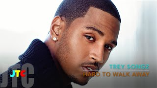Trey Songz - Hard To Walk Away (Lyrics)