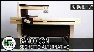 Banco per seghetto alternativo  - jigsaw table with fence