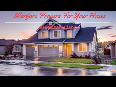 WARFARE PRAYERS FOR YOUR HOUSE