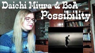 三浦大知 & BoA - Possibility |MV Reaction| 三浦大知 検索動画 14