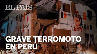 Un terremoto en Perú deja a su paso graves daños materiales y personales