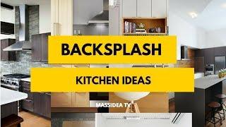 30+ Awesome Backsplash Kitchen Ideas 2018