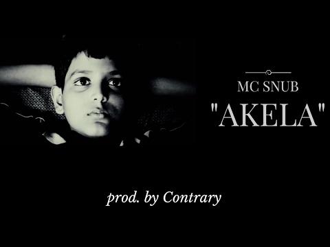 Hindi Storytelling Rap Song| AKELA - Mc Snub