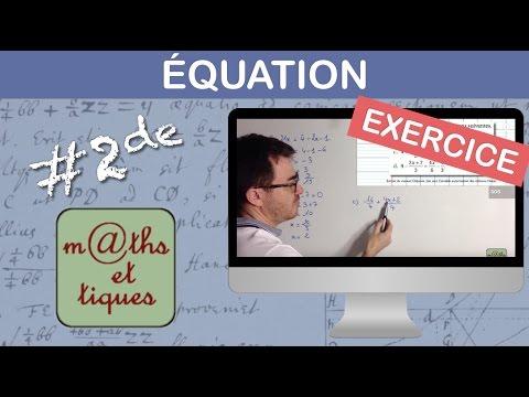 EXERCICE : Résoudre une équation - Seconde - YouTube
