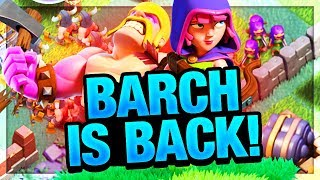 The NEW BARCH! IT's BACK, or it Never Left... Clash of Clans!