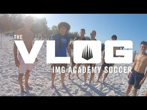 The Vlog | Day In The Life Of IMG Soccer
