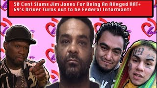 pt5-50-cent-slams-jim-jones-for-being-an-alleged-rat-69-s-driver-turns-out-to-be-a-federal-informant