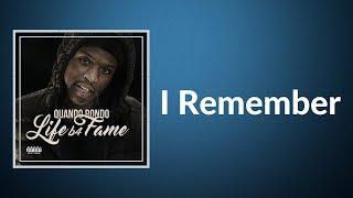 Quando Rondo - I Remember feat  Lil Baby  (Lyrics)