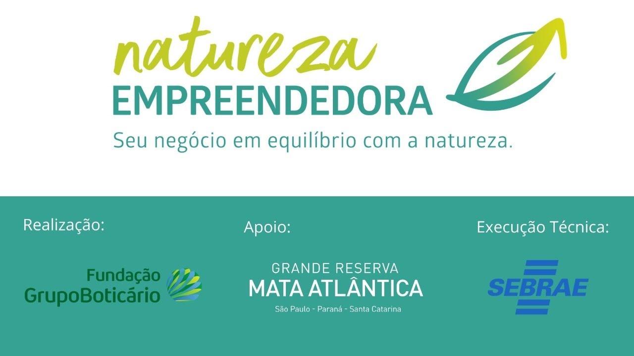Natureza Empreendedora - Sebrae PR | Desenvolvimento de Pequenos Negócios
