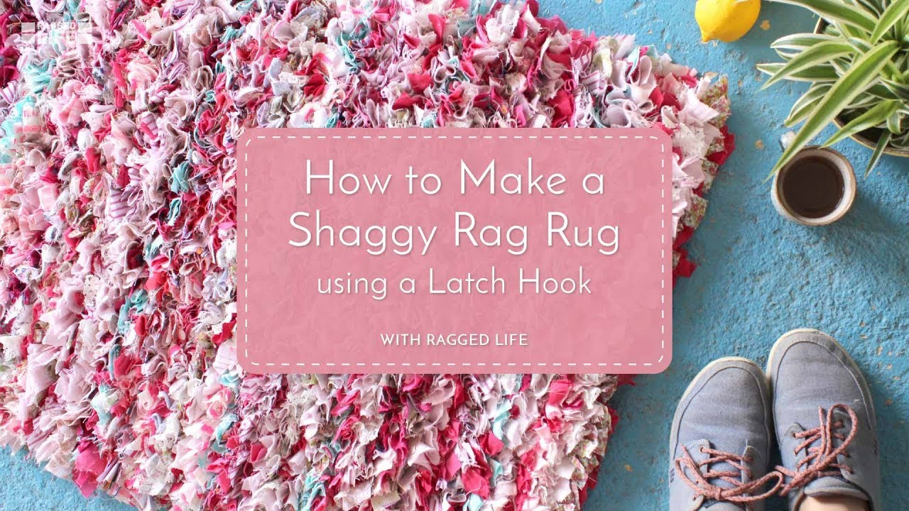 Shaggy Rag Rug Using a Latch Hook