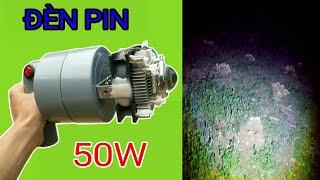 Chế đèn pin 12v 50w siêu sáng