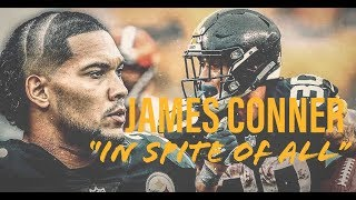 "James Conner Ultimate Highlights | ""In Spite of All"""