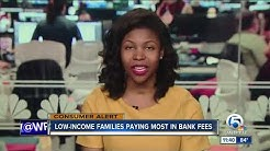 Low-income families paying most in bank fees