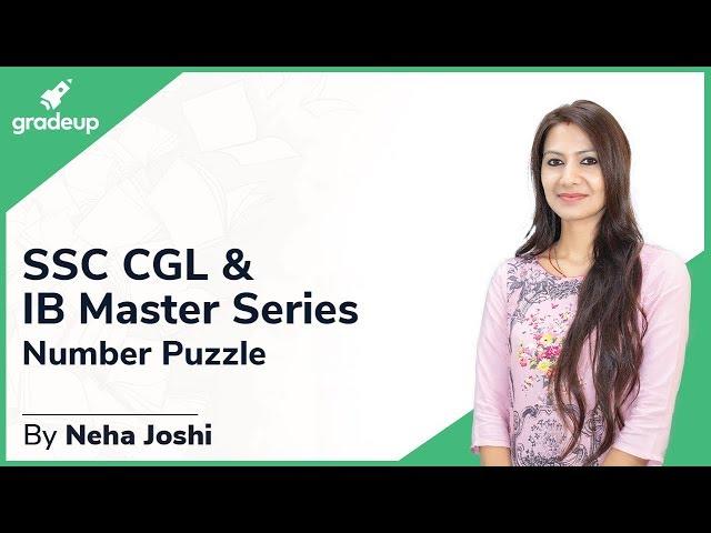 SSC CGL & IB Master Series || Neha Joshi Mam || Reasoning || Number Puzzle || Class 4