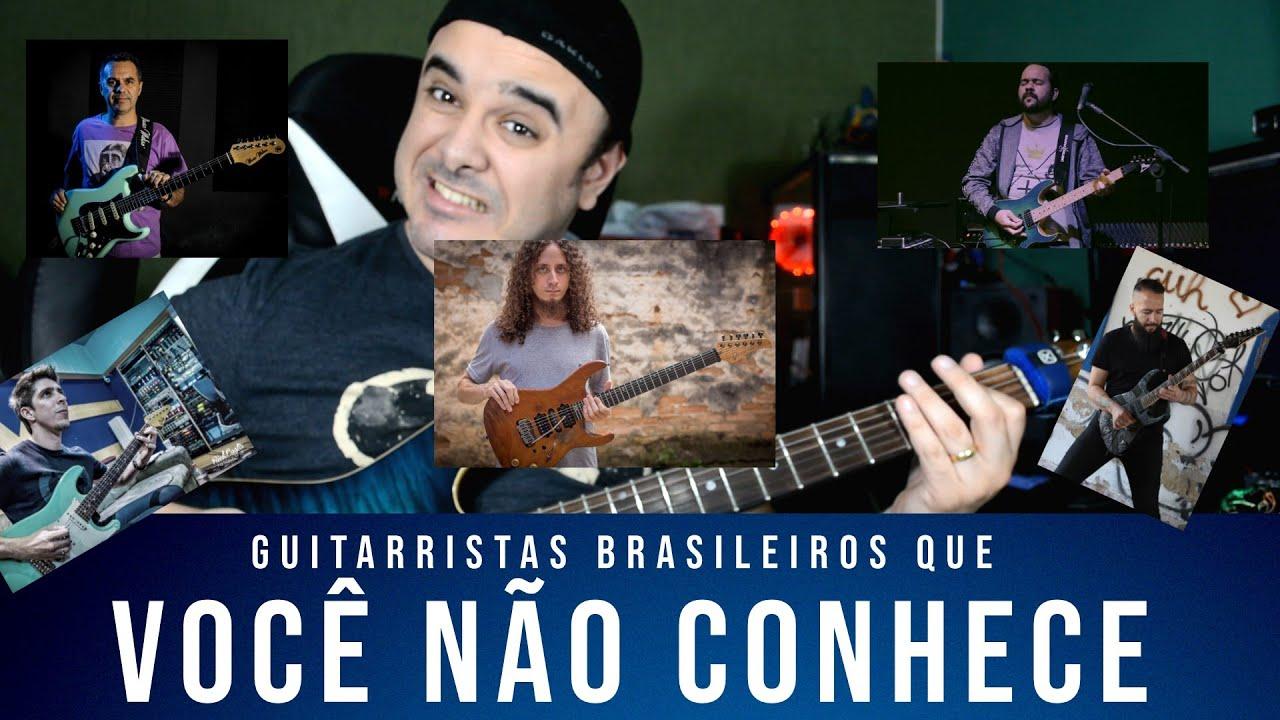 Guitarristas brasileiros que você não conhece MAS DEVERIA #2