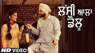 new-punjabi-songs-2018-lassi-aala-dolu-full-video-abbi-fatehgarhia-latest-punjabi-song-2018