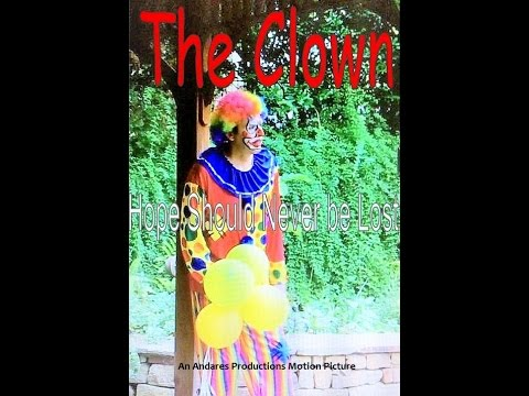 "Cancer & Child  Poverty Awareness Indie Film Trailer"" The Clown"" . IMdb"