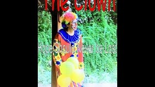 """Cancer & Child  Poverty Awareness Indie Film Trailer"""" The Clown"""" . IMdb"""