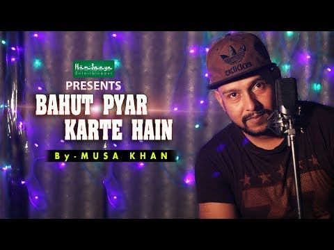 BAHUT PYAR KARTE HAIN | UNPLUGGED (PIANO COVER) | MUSA KHAN