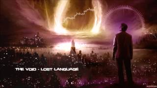 The Void - Lost Language [HQ Edit]