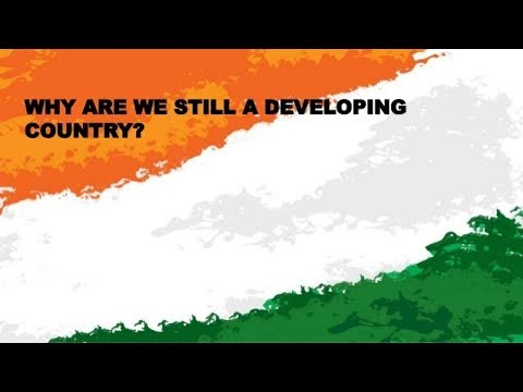 why india is still developing country