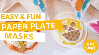 Easy and Fun Craft for Kids: Paper Plate Masks
