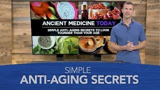 Simple Anti-Aging Secrets to Look Younger Than Your Age