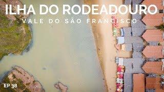 A ILHA DO RODEADOURO ENTRE JUAZEIRO E PETROLINA   VALE DO SÃO FRANCISCO EP 6   COMO CHEGAR 38