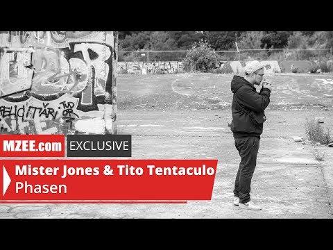 Mister Jones & Tito Tentaculo – Phasen (MZEE.com Exclusive Audio)