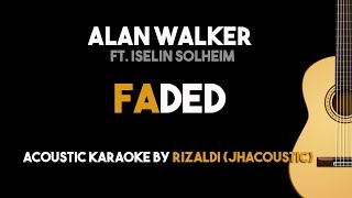 Faded - Alan Walker ft. Iselin Solheim (Acoustic Guitar Karaoke Backing Track with Lyrics)