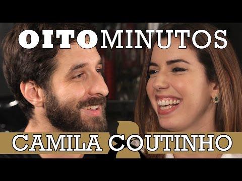8 MINUTOS - CAMILA COUTINHO