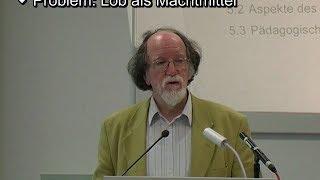 Einführung in die Pädagogik: Erziehungsmittel (Vorlesung 4, Prof. Huppertz)