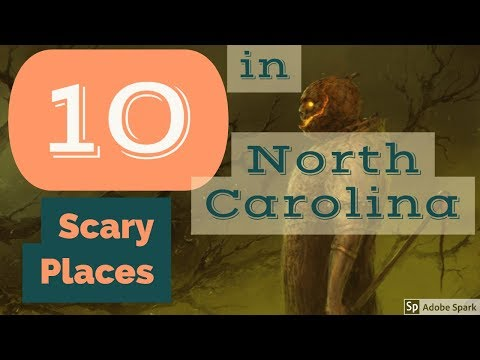 10 Scary Places in North Carolina