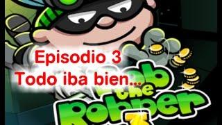 Para robar, las prisas no son buenas. Bob the Robber 3 03
