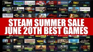 Steam Summer Sale June 20th | Encore Day Best Picks