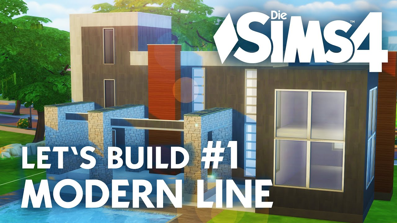 die sims 4 let 39 s build modern line 1 haus bauen youtube. Black Bedroom Furniture Sets. Home Design Ideas
