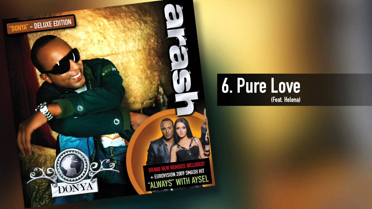 Download Arash -  Pure Love  (Feat. Helena)