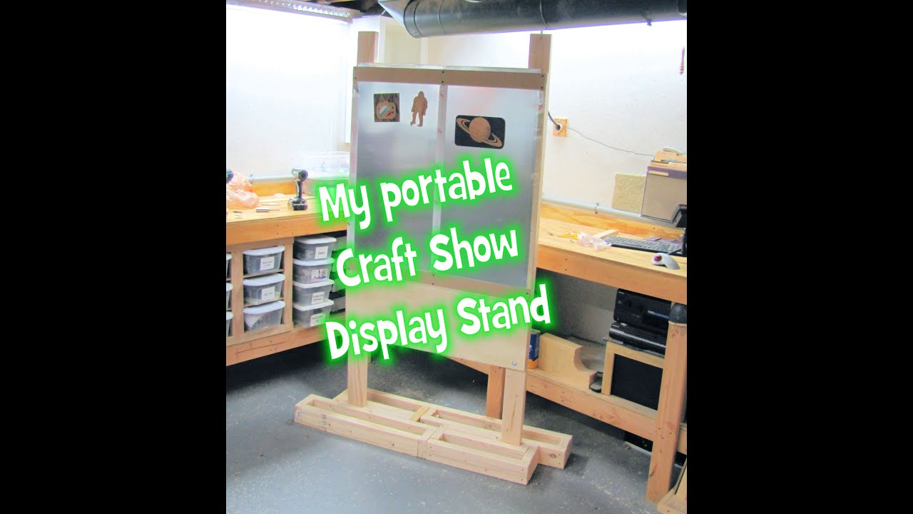 My portable display stand for a craft show youtube for How to display wood signs at craft show